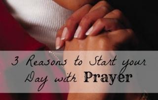 3-reasons-start-prayer