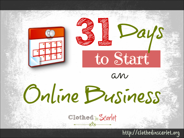 31 Days to Start an Online Business