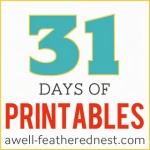 31 Days of Printables