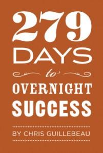 279 Days to Overnight Success