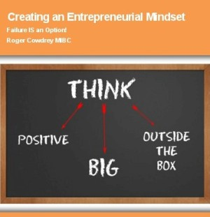 Creating an Entrepreneurial Mindset