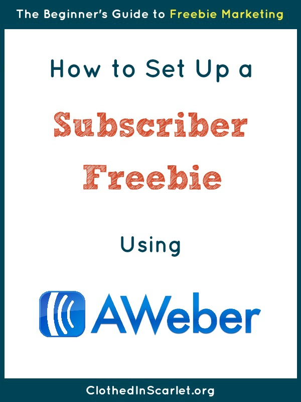 How to Set Up a Subscriber Freebie using AWeber