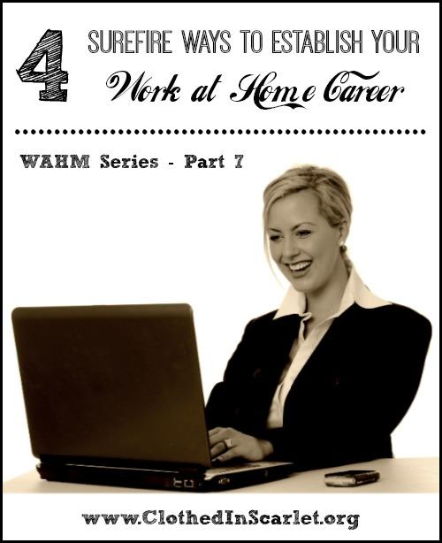 4 Surefire Ways to Establish Your Work at Home Career