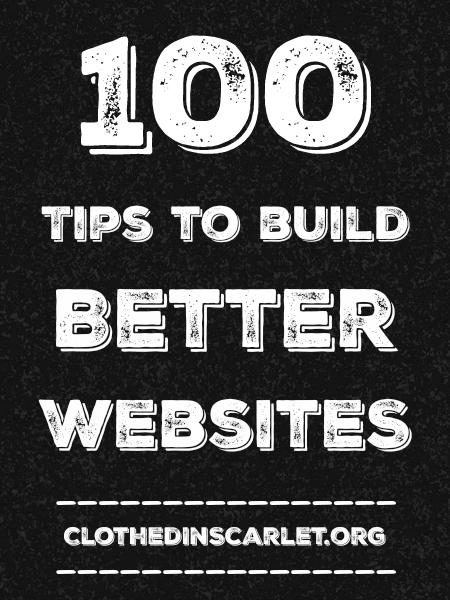 100 Tips to Build Better Websites